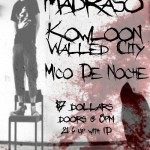 Mico de Noche Madraso Kowloon Walled City
